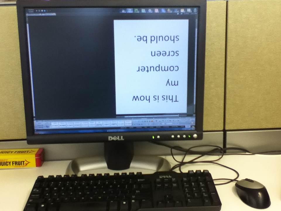 PC Screen Upside Down : computer shortcuts