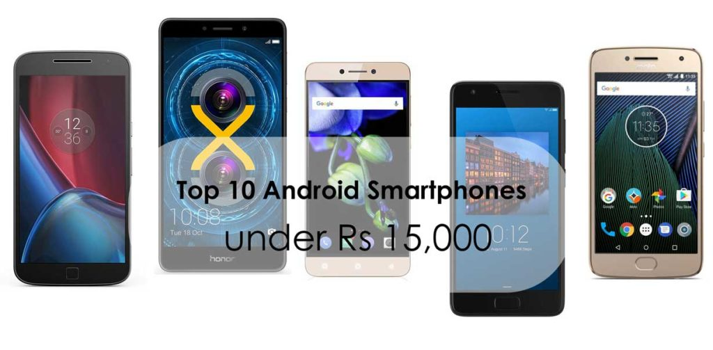 amount best android mobiles in india below 15000 Organizer does