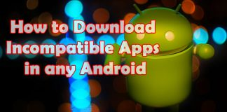 Download incompatible apps in android