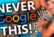 things to never google