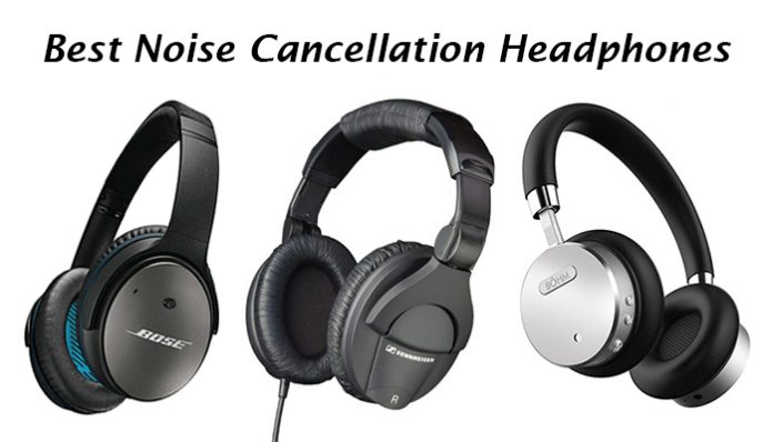 Best Noise Cancelling Headphones under 100