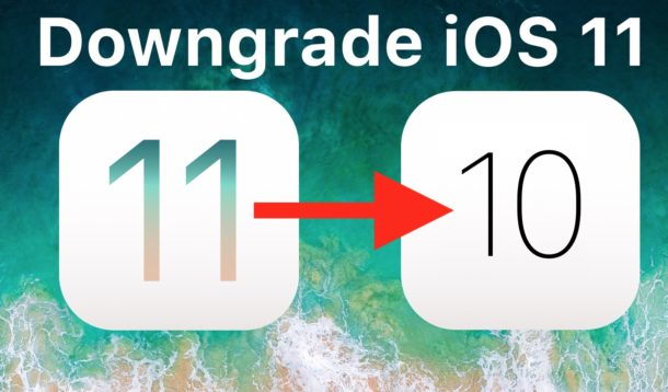 How to Downgrade from iOS 11