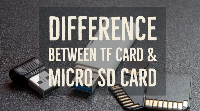 Difference Between Tf Card And Micro Sd Card You Must Know