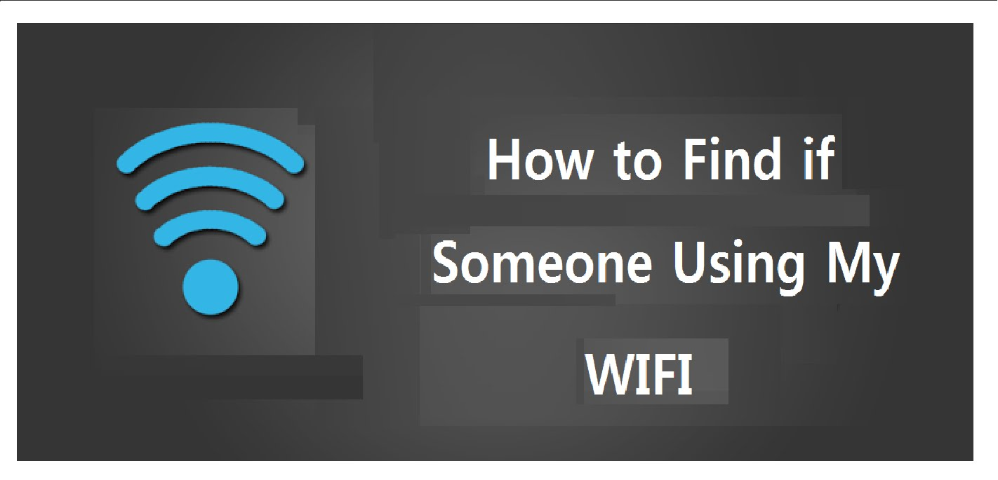 how to check who connect my wifi