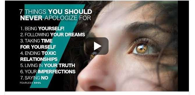 7 Things You should never apologize for!